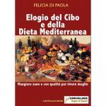 Elogio del cibo e della dieta mediterranea